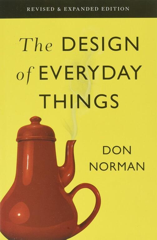 MUST READ BOOKS FOR UX DESIGNERS ux designers - the design of evryday thinfs - MUST READ BOOKS FOR UX DESIGNERS
