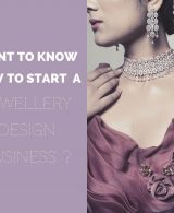 How to start a Jewellery Design Business?