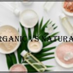 ORGANIC AND NATURAL BEAUTY PRODUCTS: THE DIFFERENCE? beauty products - Thumbnail 1 7 150x150 - BEAUTY PRODUCTS: 4 PRODUCTS FOR JUNE 2021! beauty products - Thumbnail 1 7 150x150 - BEAUTY PRODUCTS: 4 PRODUCTS FOR JUNE 2021!