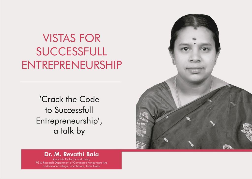 Vistas for Entrepreneurship: CONV. CONVERSATIONS with Dr. M Revathi Bala entrepreneurship - Vistas for Entrepreneurship CONV - Vistas for Entrepreneurship: CONV. CONVERSATIONS with Dr. M Revathi