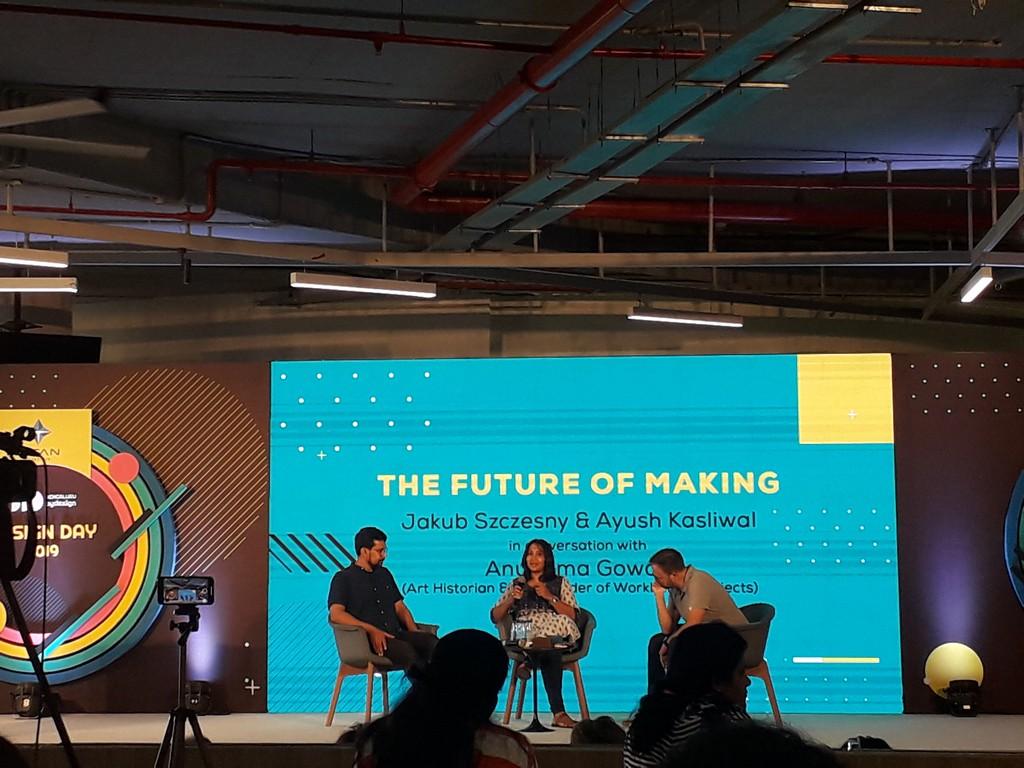 Future of Making future of making FUTURE OF MAKING – PANEL DISCUSSION 3rd session Future of Making Ayush Kasliwal and Jakub Szcz  sny with moderator Anupama Gowda