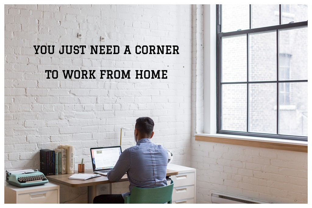 work-from-home - 6 WAYS TO CONVERT YOUR HOME INTO A WORK FROM HOME SANCTUARY 7 - 6 WAYS TO CONVERT YOUR HOME INTO A WORK-FROM-HOME SANCTUARY